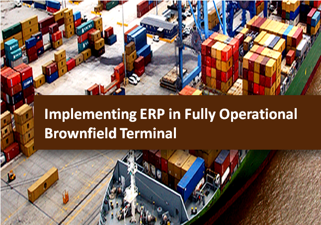 implementation for brownfield terminal