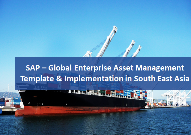 SAP- Global EAM template in Sout East Asia